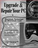 Upgrade and Repair Your PC on a Shoestring, Kawamoto, Wayne N., 1566045290