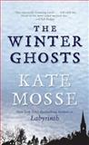 The Winter Ghosts, Kate Mosse, 0425245292