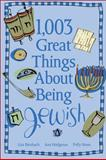 1,003 Great Things about Being Jewish 9780740755293