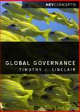 Global Governance, Sinclair, Timothy and Owens, Patricia, 0745635296