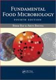 Fundamental Food Microbiology Fourth Edition, Ray, Bibek and Bhunia, Arun, 0849375290