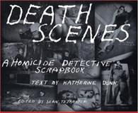 Death Scenes, Katherine Dunn and Sean Tejaratchi, 0922915296