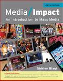 Media Impact : An Introduction to Mass Media, 2013 Update, Biagi, Shirley, 1111835292