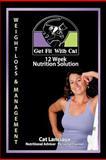 12 Week Nutrition Solution, Cat Lanciaux, 1477245294