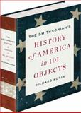 The Smithsonian's History of America in 101 Objects, Richard Kurin, 1594205299