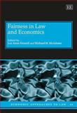 Fairness in Law and Economics, Fennell, Lee Anne and McAdams, Richard H., 178100529X