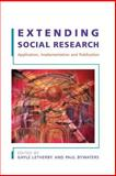 Extending Social Research : Application, Implementation and Publication, Letherby, Gayle and Bywaters, Paul, 0335215297