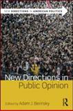 New Directions in Public Opinion 1st Edition