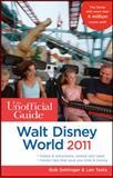 The Unofficial Guide Walt Disney World 2011, Bob Sehlinger and Len Testa, 047061529X