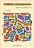 Cultural Competence : A Primer for Educators, Moule, Jean, 0495915297