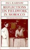 Reflections on Fieldwork in Morocco 9780520035294