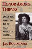 Honor among Thieves, Jan Rogozinski, 0811715299