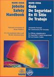 NAHB-OSHA Jobsite Safety Handbook, English-Spanish, Press, Home Builders and Builderbooks, 0867185295