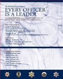 Every Officer Is a Leader : Coaching Leadership, Learning, and Performance in Justice, Public Safety, and Security Organizations, Anderson, Terry D. and Gisborne, Kenneth D., 141202529X