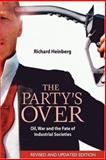 The Party's Over, Richard Heinberg, 0865715297