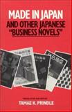 Made in Japan and Other Japanese 'Business Novels', , 087332529X