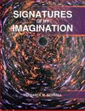 Signatures of My Imagination, Terrance M. Schnell, 1466955295