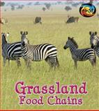 Grassland Food Chains, Angela Royston, 1484605292