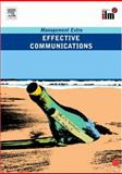 Effective Communications : Management Extra, Elearn, 0080465293