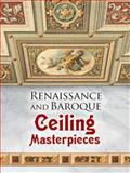 Renaissance and Baroque Ceiling Masterpieces, Dover, 0486465292