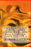Tafero Vintage Collectables Catalogue - 2014, Arthur Tafero, 1499165293