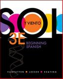 Sol y Viento - Beginning Spanish, VanPatten, Bill and Leeser, Michael J., 0073385298