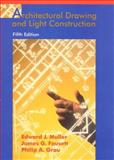 Architectural Drawing and Light Construction, Muller, Edward John, 0135205298