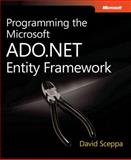 Programming the Microsoft ADO .NET Entity Framework, Sceppa, David, 0735625298
