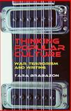 Thinking Popular Culture : War, Terrorism and Writing, Brabazon, Tara, 0754675297
