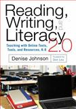 Reading, Writing, and Literacy 2. 0