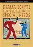 Drama Scripts for People with Special Needs, Vickers, Sheree, 0863885292