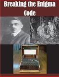 Breaking the Enigma Code, United States United States National Security Agency, 1499225296