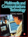Multimedia and Communications Technology 9780240515298