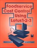 Foodservice Cost Control Using Lotus 1-2-3, Sackler, Warren and Trapani, Samuel R., 0471045292