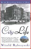 City Life, Witold Rybczynski, 0684825295