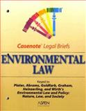 Environmental Law : Plater Abrams Goldfarb and Graham 2004, Casenotes, 0735545294