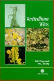 Verticillium Wilts, Pegg, G. F. and Brady, B L, 0851995292