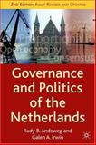 Governance and Politics of the Netherlands, Andeweg, Rudy B. and Irwin, Galen A., 1403935297