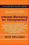 Internet Marketing for Chiropractors, Nick Holliday, 1452825297