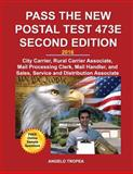 Pass the New Postal Test 473E Second Edition, Angelo Tropea, 1499145292