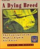 A Dying Breed, Neal B. Dillon, 155571529X