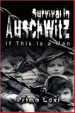 Survival in Auschwitz, Primo Levi, 9562915298