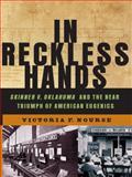In Reckless Hands, Victoria F. Nourse, 0393065294