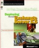 Deploying Microsoft Exchange Server 5.5, Microsoft Official Academic Course Staff, 0735605297