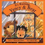 It's Raining, Yancy and Bear, Hazel J. Hutchins, 1550375296