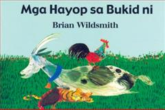 Brian Wildsmith's Farm Animals (Tagalog), Brian Wildsmith, 1932065296
