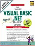 The Complete Visual Basic . NET Training Course, Deitel, Harvey M. and Deitel, Paul J., 0130425303