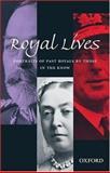 Royal Lives 9780198605300