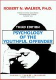 Psychology of the Youthful Offender, Walker, Robert N., 0398065306