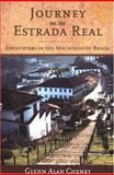 Journey on the Estrada Real, Glenn Alan Cheney, 0897335309